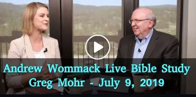 Andrew Wommack Live Bible Study - Greg Mohr - July 9, 2019