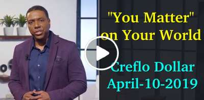 """You Matter"" on Your World with Creflo Dollar (April-10-2019)"
