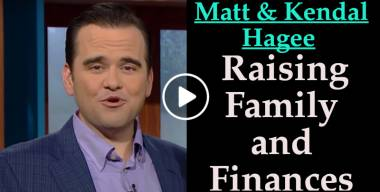 Raising Family and Finances - Matt & Kendal Hagee (June-20-2019)