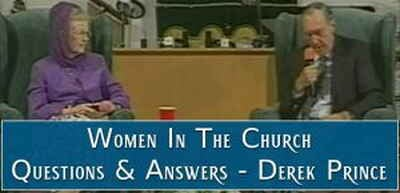 Women In The Church, Questions & Answers - Derek Prince