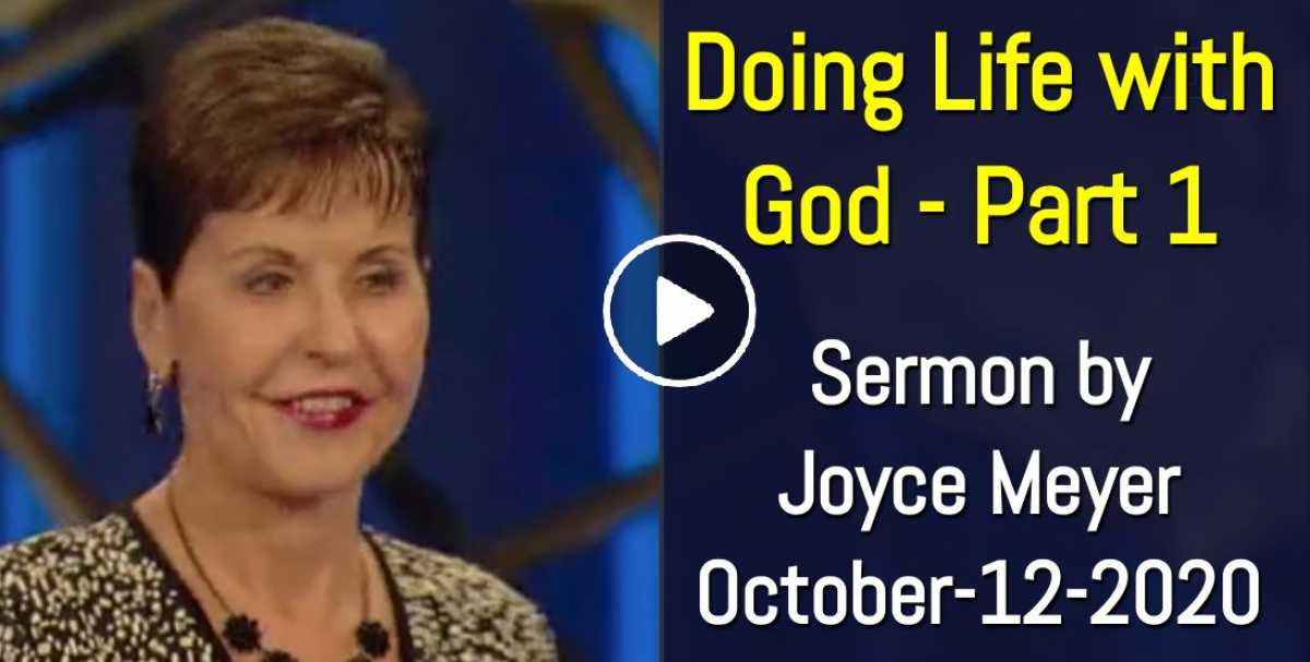 Doing Life with God - Part 1 - Joyce Meyer