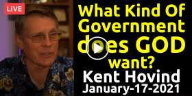 What Kind Of Government Does God Want? - Kent Hovind live stream (January-17-2021)