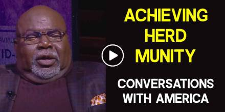 Conversations With America: Achieving Herd Immunity - TD Jakes (February-16-2021)