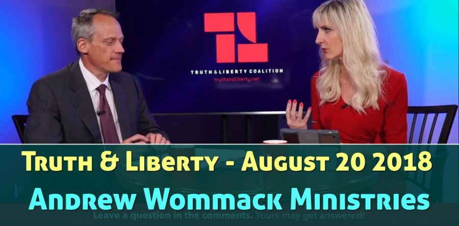 Truth & Liberty - August 20 2018 - Andrew Wommack Ministries