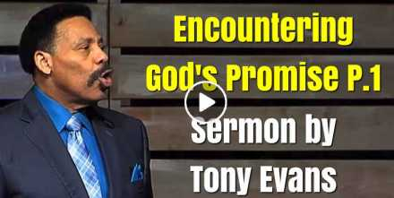 Tony Evans - Encountering God's Promise P.1 (November-03-2020)