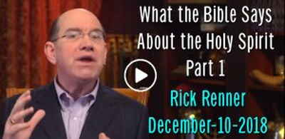 What the Bible Says About the Holy Spirit Pt 1 (December-10-2018) Rick Renner
