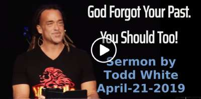 Todd White - God Forgot Your Past. You Should Too! (April-21-2019)