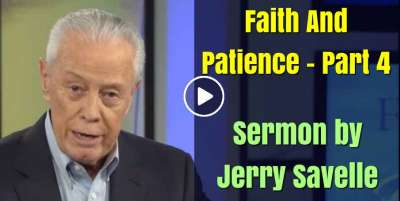 Faith And Patience - Part 4 - Jerry Savelle (March-15-2020)