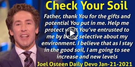 Check Your Soil - Joel Osteen Daily Devotion (January-21-2020)
