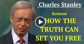 Dr. Charles Stanley - HOW THE TRUTH CAN SET YOU FREE ​​  (January-18-2021)
