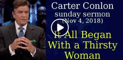 Carter Conlon, Times Square Church, sunday sermon (November 4, 2018) - It All Began With a Thirsty Woman