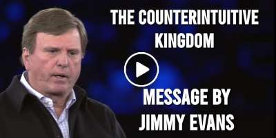 The Counterintuitive Kingdom - Jimmy Evans (May-19-2020)