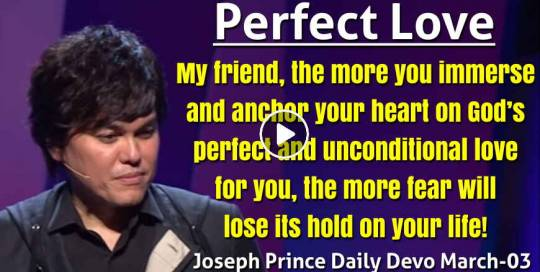 Perfect Love - Joseph Prince Daily Devotional (March-03-2021)