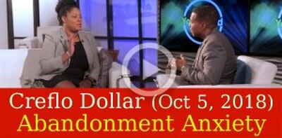 Creflo Dollar Ministries (October 5, 2018) - Abandonment Anxiety