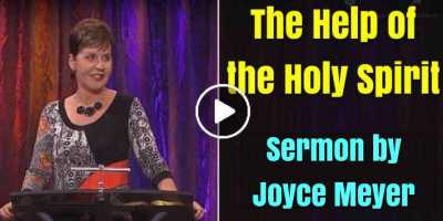 Joyce Meyer - The Help of the Holy Spirit