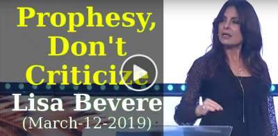 Prophesy, Don't Criticize - Lisa Bevere (March-12-2019)