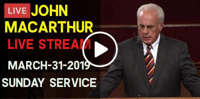 John MacArthur Sunday Service Live Stream March-31-2019 in Grace Community Church