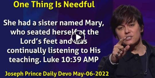 One Thing Is Needful - Joseph Prince Daily Devotional (May-06-2021)