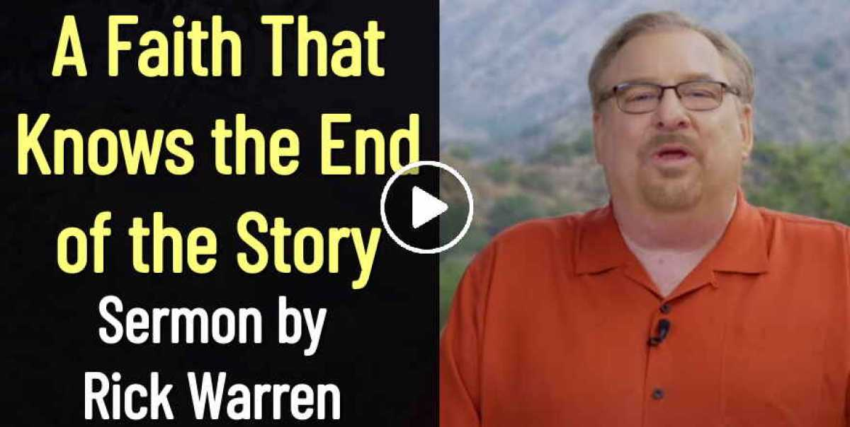 A Faith That Knows the End of the Story - Rick Warren (September-14-2020)