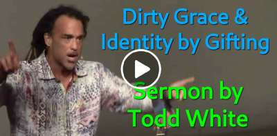 Todd White - Dirty Grace & Identity by Gifting (March-27-2019)