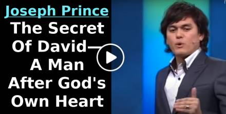 Joseph Prince (Aug 28, 2011) The Secret Of David—A Man After God's Own Heart