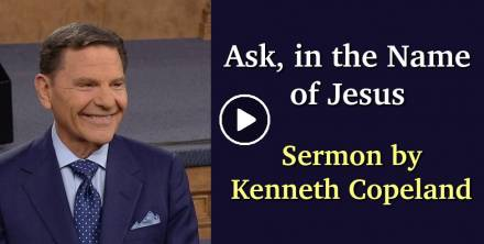 Kenneth Copeland Ministries (July 10, 2018) - Ask, in the Name of Jesus