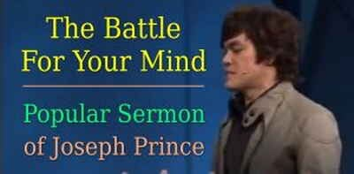 Joseph Prince - The Battle For Your Mind - 27 Nov 2011