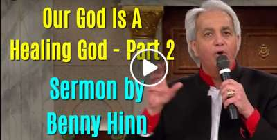 Our God Is A Healing God Part 2 -  Benny Hinn (November-21-2018)