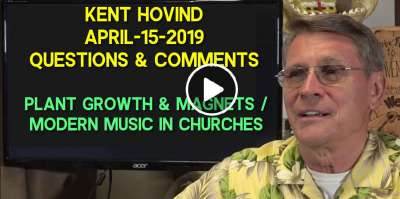Kent Hovind - Questions & Comments - Plant growth & magnets/ Modern music in churches (April-15-2019)