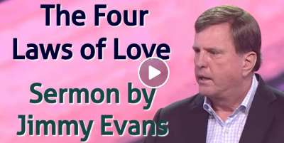Jimmy Evans – The Servant Rules – The Four Laws of Love (February-10-2020)