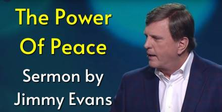 The Power Of Peace – Stand Alone - Jimmy Evans (June-24-2019)