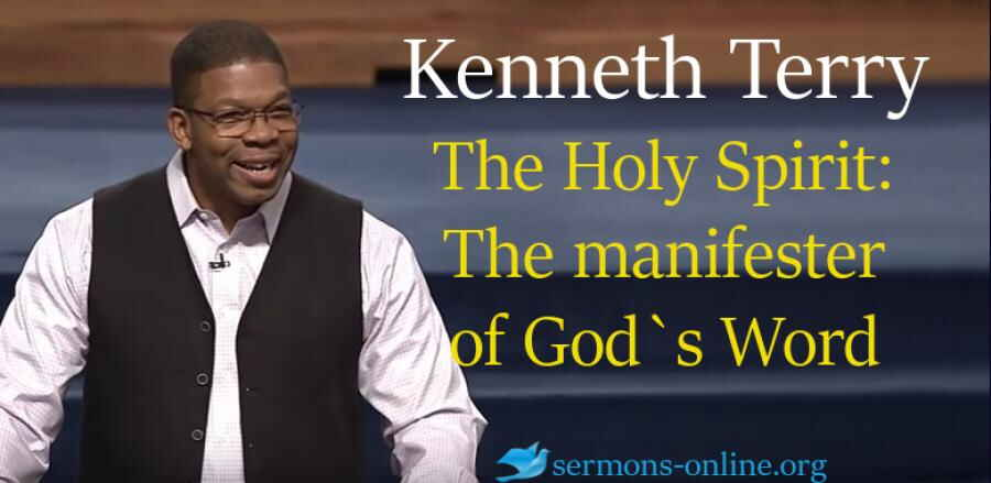 The Holy Spirit:The manifester of God`s Word - Kenneth Terry ( Creflo Dollar Ministries, Wednesday Sermon 31 Jan. 2018)