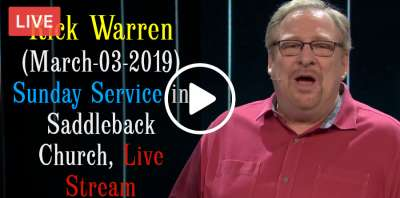 Rick Warren Sunday Service in Saddleback Church - Live Stream online March-03-2019