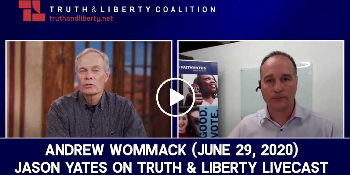 Andrew Wommack - Jason Yates on Truth & Liberty Livecast - June 29, 2020