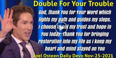 Double For Your Trouble - Joel Osteen Daily Devotion (November-25-2020)