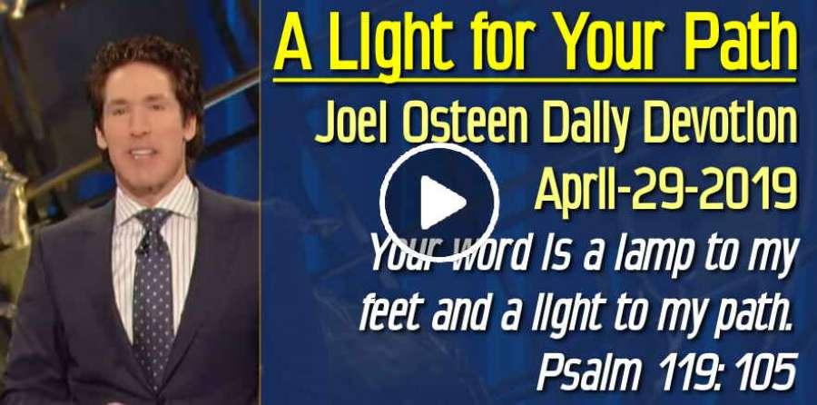 Joel Osteen (April-29-2019) Daily Devotion: A Light For