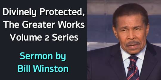 Bill Winston Ministries (October 4, 2018) - Divinely Protected, The Greater Works Volume 2 Series