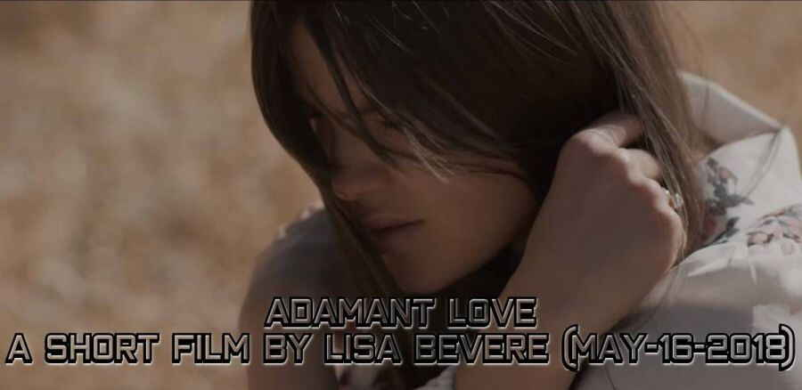 ADAMANT LOVE | A Short Film by Lisa Bevere (May-16-2018)