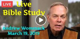 Live Bible Study - Andrew Wommack (March 19, 2019)