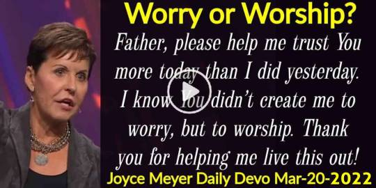 Worry or Worship? - Joyce Meyer Daily Devotion (March-20-2020)