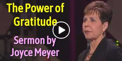 Joyce Meyer - The Power of Gratitude