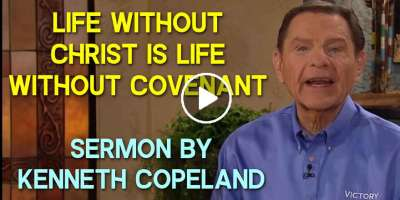 Life Without Christ Is Life Without Covenant - Kenneth Copeland (April-05-2020)
