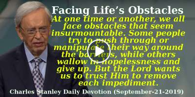 Facing Life's Obstacles - Charles Stanley Daily Devotion. Podcast (September-21-2019)