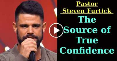 The Source of True Confidence | Pastor Steven Furtick (July-11-2020)