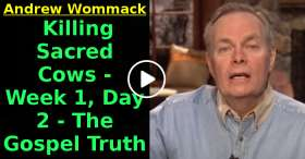 Andrew Wommack - Killing Sacred Cows - Week 1, Day 2 - The Gospel Truth (December-05-2020)