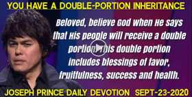 YOU HAVE A DOUBLE-PORTION INHERITANCE - Joseph Prince Daily Devotion (September-23-2020)