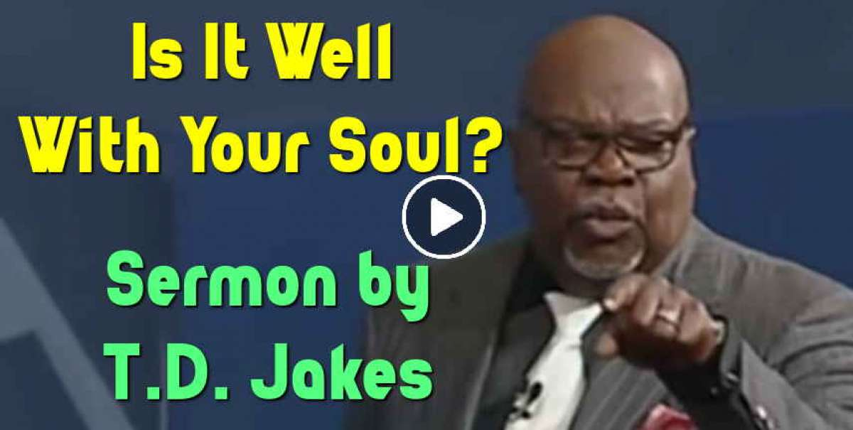 Bishop TD Jakes Sermons - YouTube