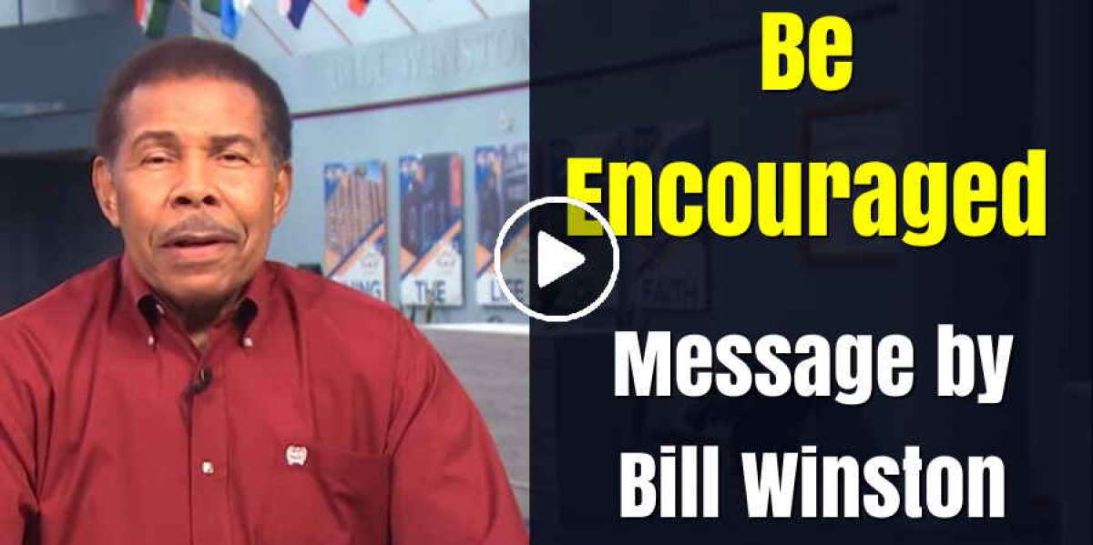 Be Encouraged - Bill Winston (March-31-2020)
