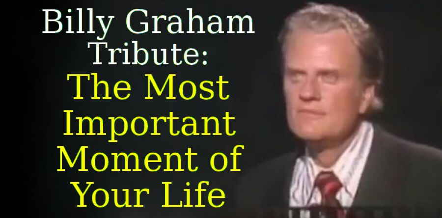 Lion of Judah (Sep 7, 2018) - Billy Graham Tribute: The Most Important Moment of Your Life