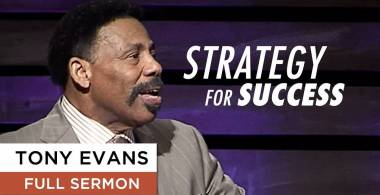 Strategy for Success - Tony Evans (June-19-2019)